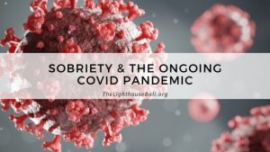 sobriety and covid 19